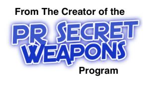 PR Secret Weapons